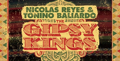 More Info for Gipsy Kings featuring Nicolas Reyes and Tonino Baliardo