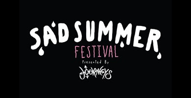 More Info for RESCHEDULED - Sad Summer Festival