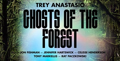More Info for Trey Anastasio: Ghosts Of The Forest